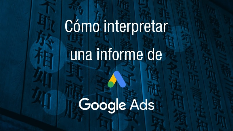 Cómo interpretar un informe de Google AdWords | Vemployed, consultoría de marketing y publicidad en Mallorca